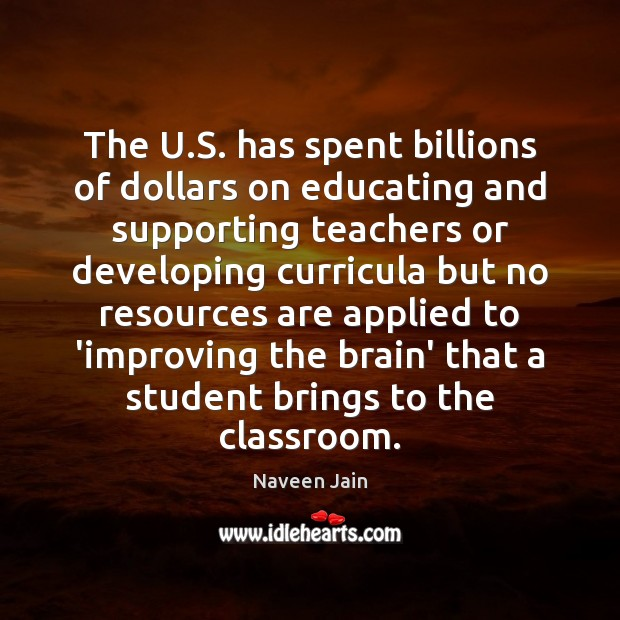 The U.S. has spent billions of dollars on educating and supporting Image