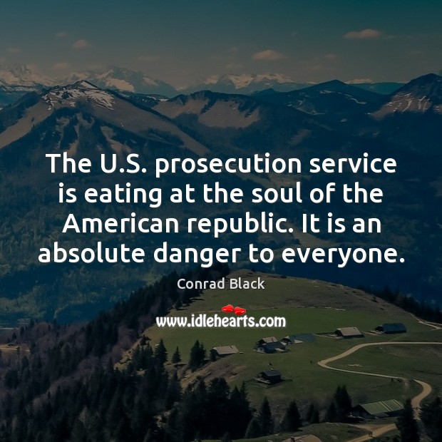 Image, The U.S. prosecution service is eating at the soul of the