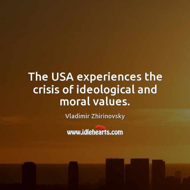 The USA experiences the crisis of ideological and moral values. Image