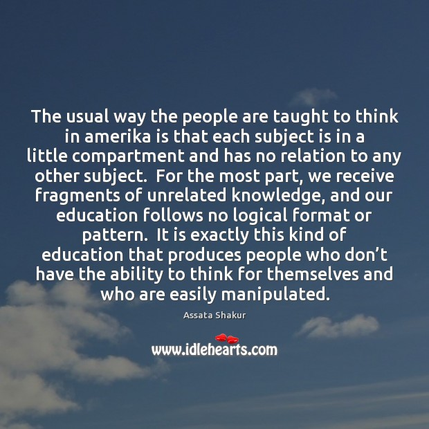 The usual way the people are taught to think in amerika is Image