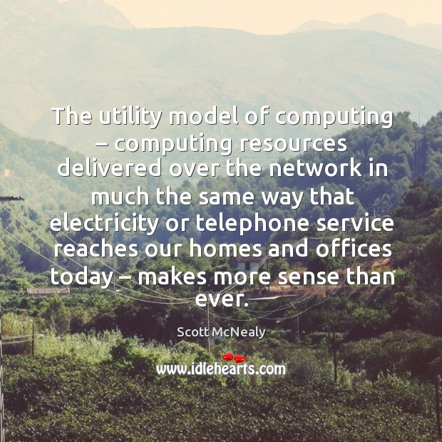 The utility model of computing – computing resources delivered over Image