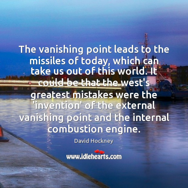 The vanishing point leads to the missiles of today, which can take Image