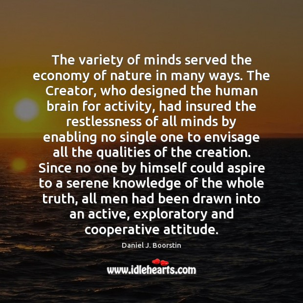 The variety of minds served the economy of nature in many ways. Image