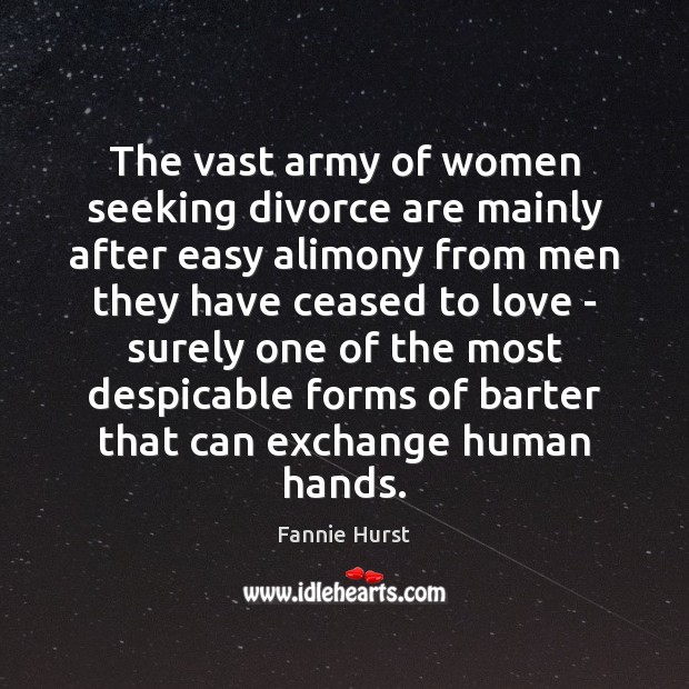 Image, The vast army of women seeking divorce are mainly after easy alimony