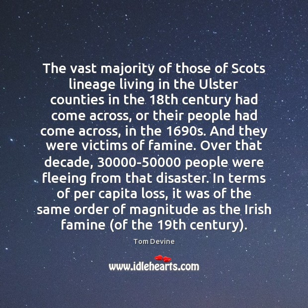 The vast majority of those of Scots lineage living in the Ulster Image