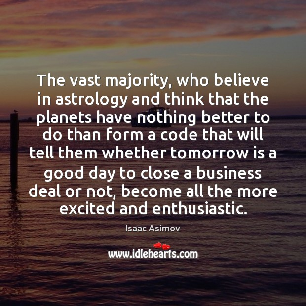 Image, The vast majority, who believe in astrology and think that the planets