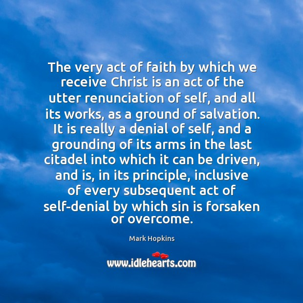 The very act of faith by which we receive Christ is an Image