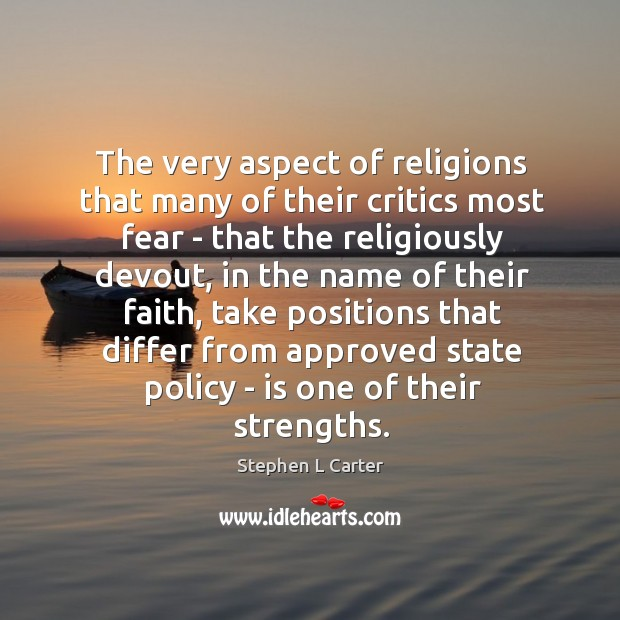 The very aspect of religions that many of their critics most fear Image