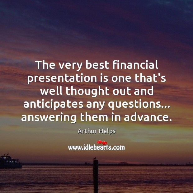Image, The very best financial presentation is one that's well thought out and