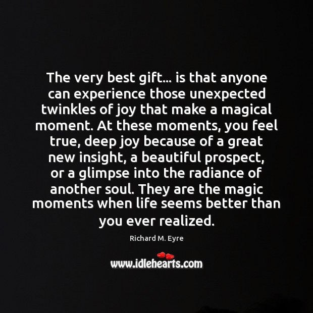 The very best gift… is that anyone can experience those unexpected twinkles Image