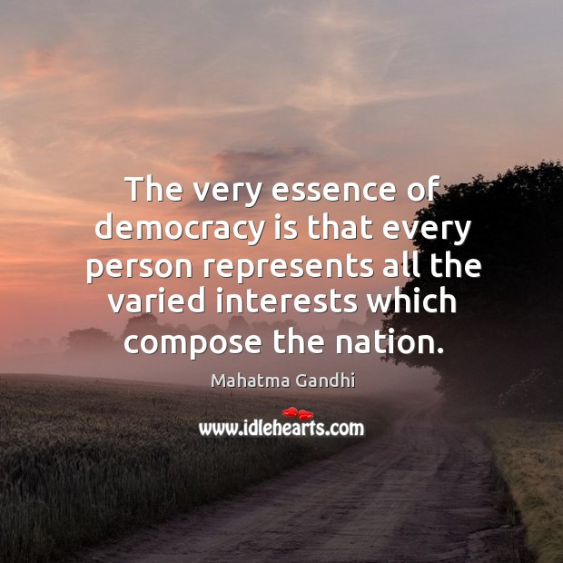 Image, The very essence of democracy is that every person represents all the