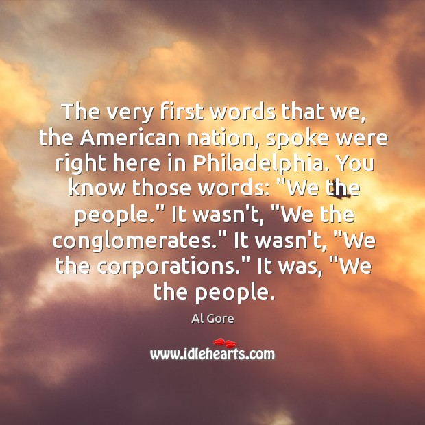 The very first words that we, the American nation, spoke were right Image