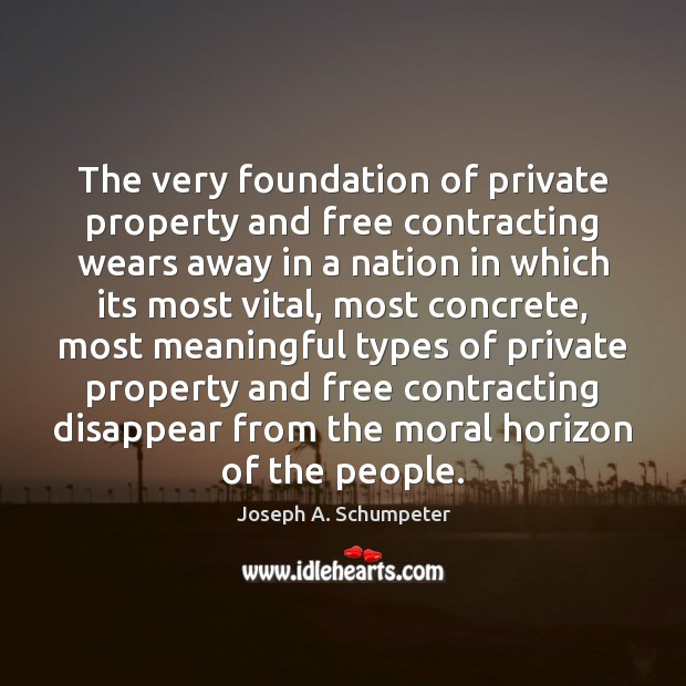 Image, The very foundation of private property and free contracting wears away in