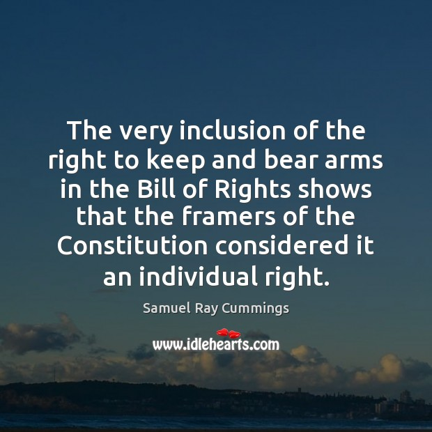 The very inclusion of the right to keep and bear arms in Image