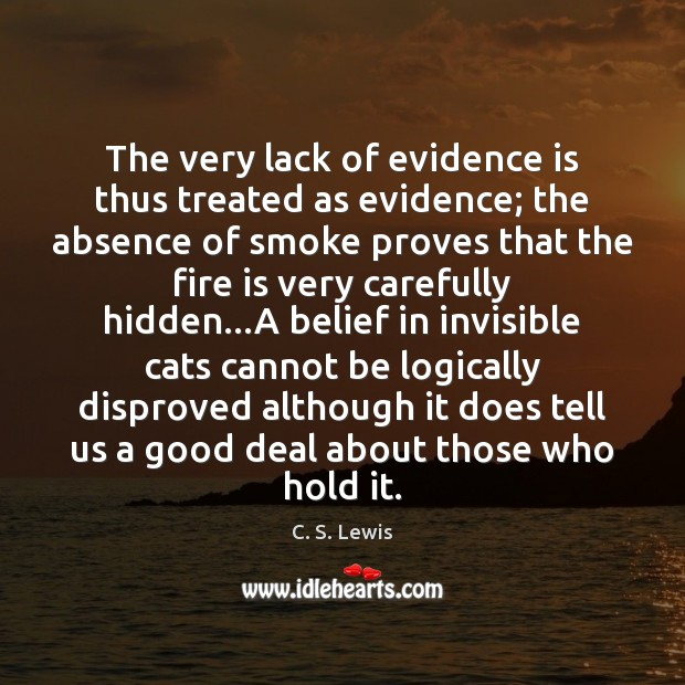 The very lack of evidence is thus treated as evidence; the absence Image