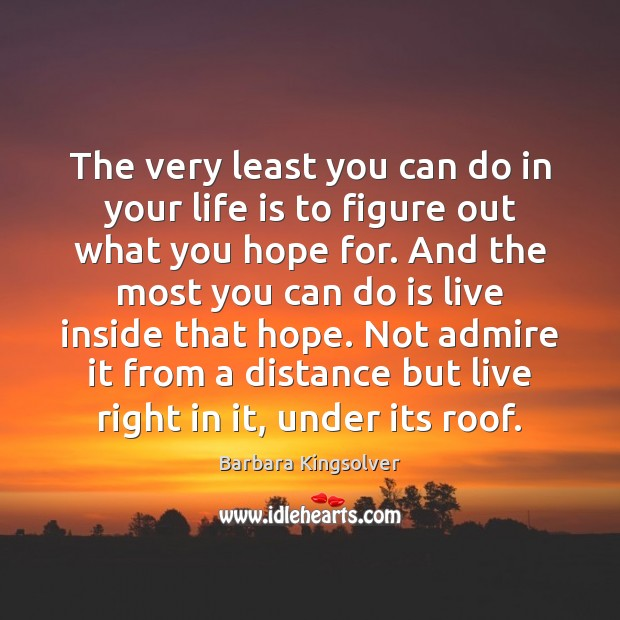 Image, The very least you can do in your life is to figure