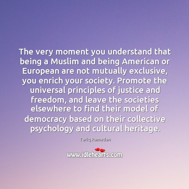 The very moment you understand that being a Muslim and being American Image