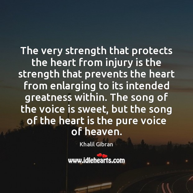 Image, The very strength that protects the heart from injury is the strength