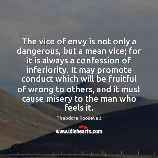 The vice of envy is not only a dangerous, but a mean Envy Quotes Image
