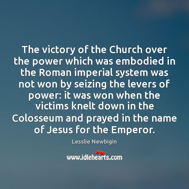The victory of the Church over the power which was embodied in Image