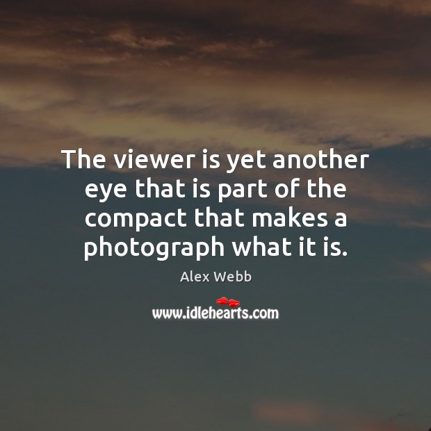 Image, The viewer is yet another eye that is part of the compact