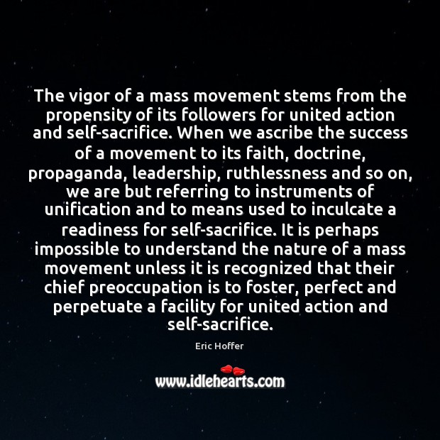 Image, The vigor of a mass movement stems from the propensity of its