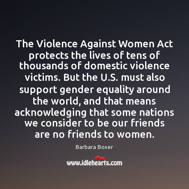 The Violence Against Women Act protects the lives of tens of thousands Image