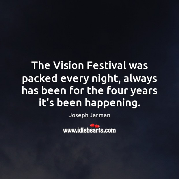 Image, The Vision Festival was packed every night, always has been for the