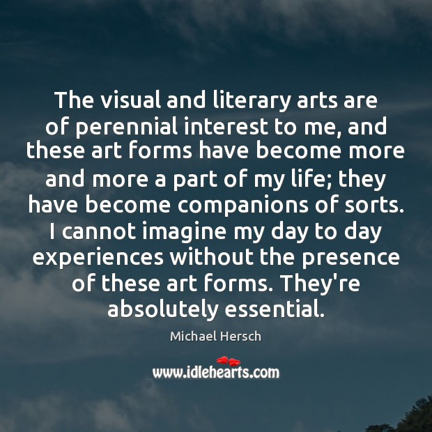 Image, The visual and literary arts are of perennial interest to me, and
