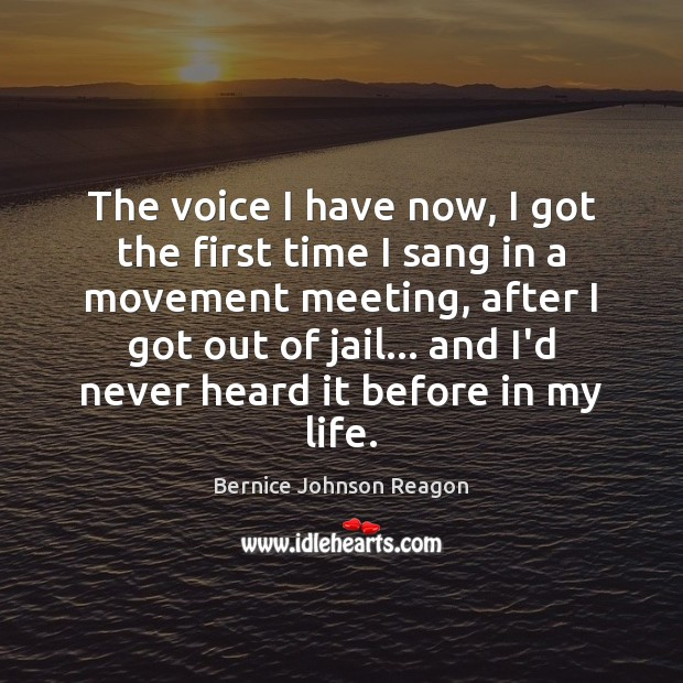 Image, The voice I have now, I got the first time I sang