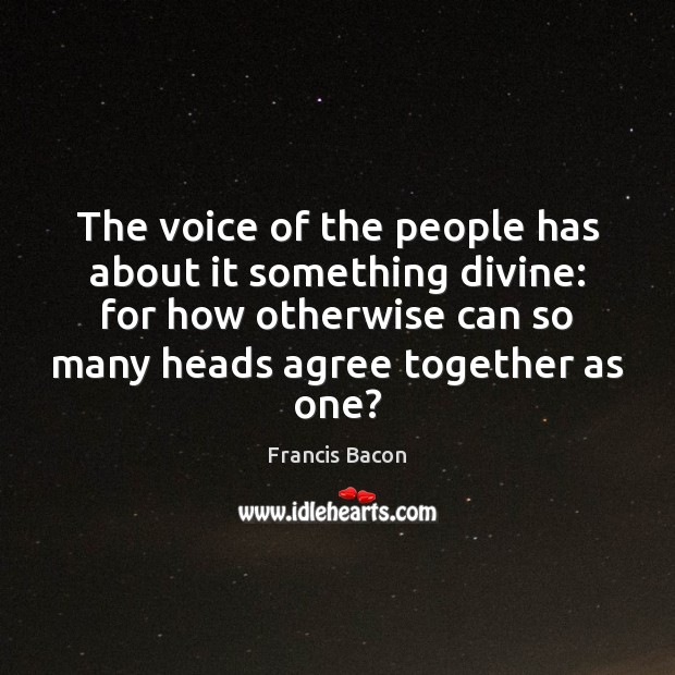 Image, The voice of the people has about it something divine: for how