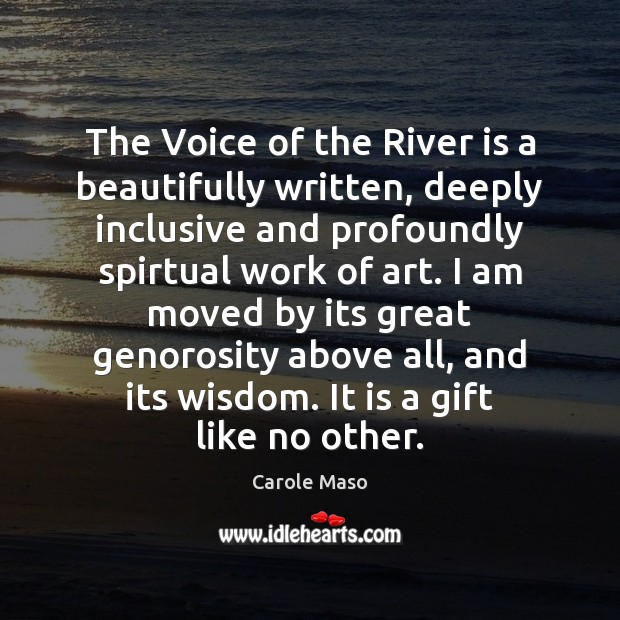 Image, The Voice of the River is a beautifully written, deeply inclusive and