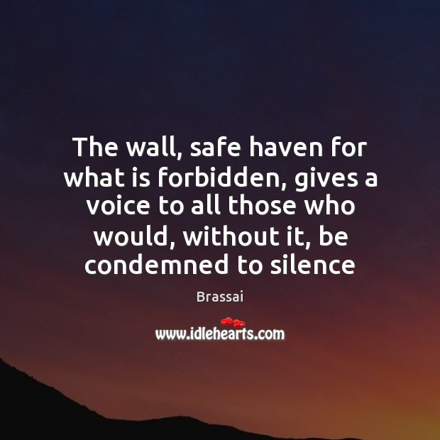 Image, The wall, safe haven for what is forbidden, gives a voice to