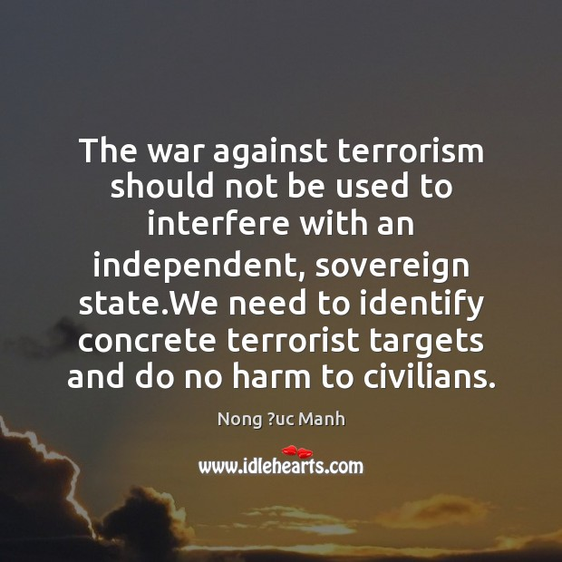 The war against terrorism should not be used to interfere with an Image