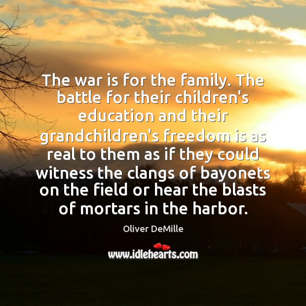 Image, The war is for the family. The battle for their children's education