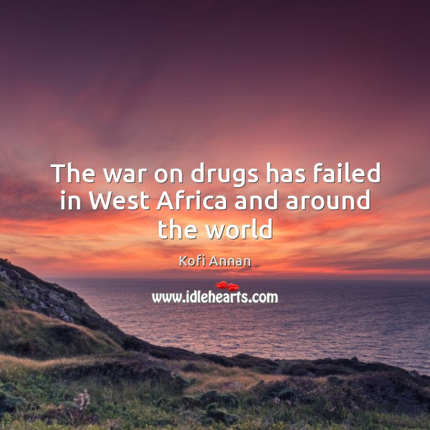 Image, The war on drugs has failed in West Africa and around the world