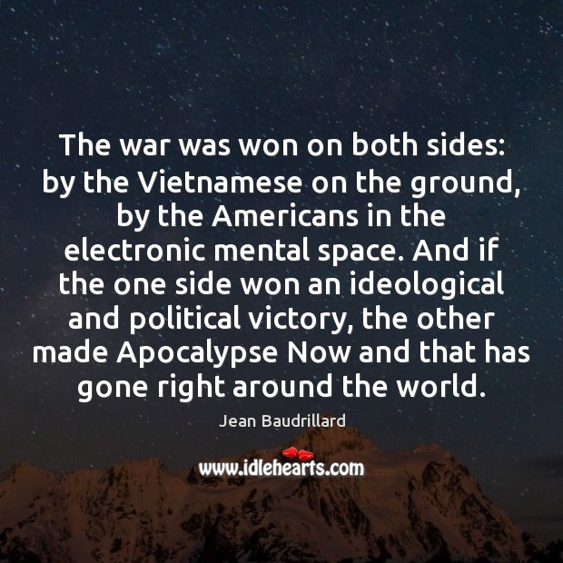 The war was won on both sides: by the Vietnamese on the Image