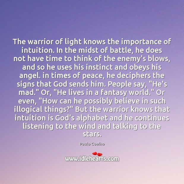 The warrior of light knows the importance of intuition. In the midst Image