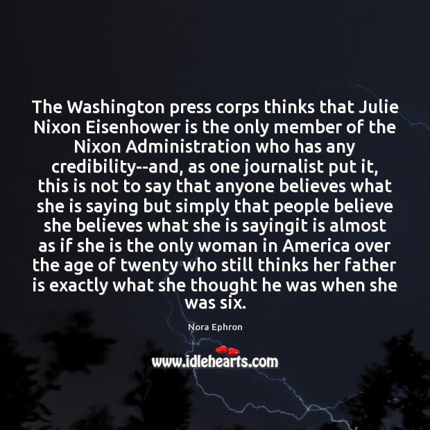 Image, The Washington press corps thinks that Julie Nixon Eisenhower is the only