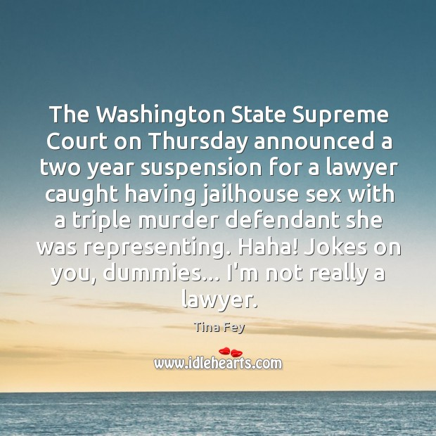 Image, The Washington State Supreme Court on Thursday announced a two year suspension