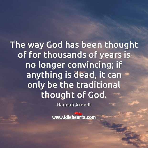 The way God has been thought of for thousands of years is Image