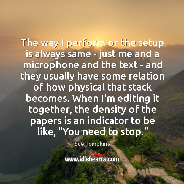 The way I perform or the setup is always same – just Image