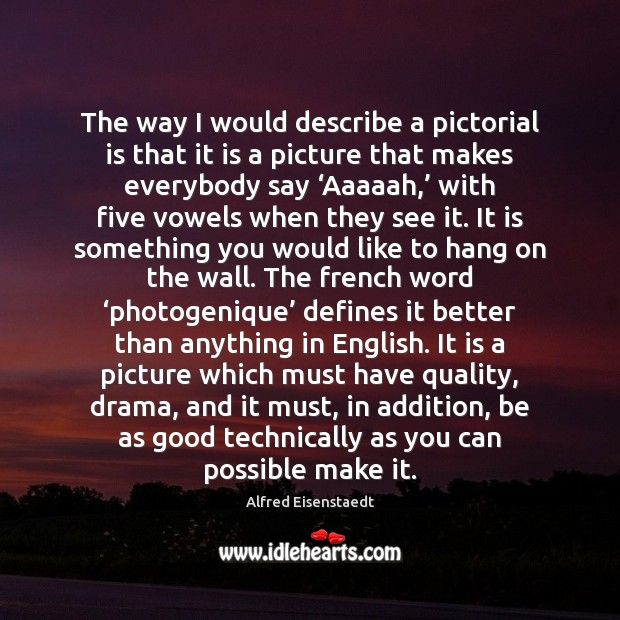 Image, The way I would describe a pictorial is that it is a