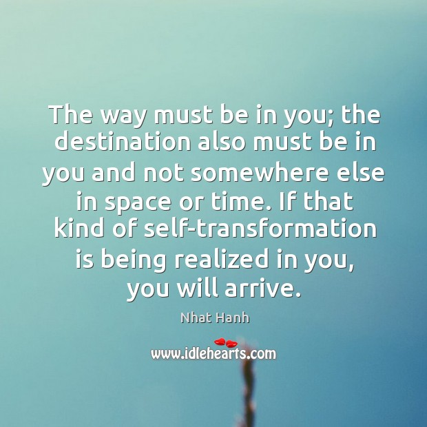 Image, The way must be in you; the destination also must be in