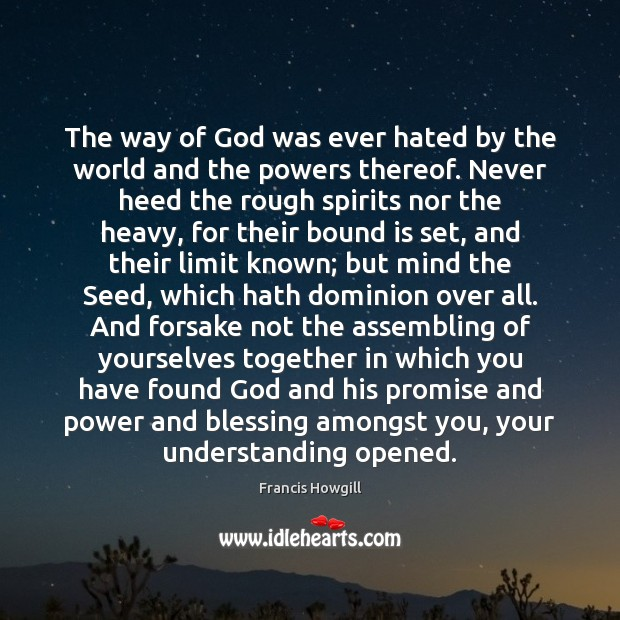 The way of God was ever hated by the world and the Image