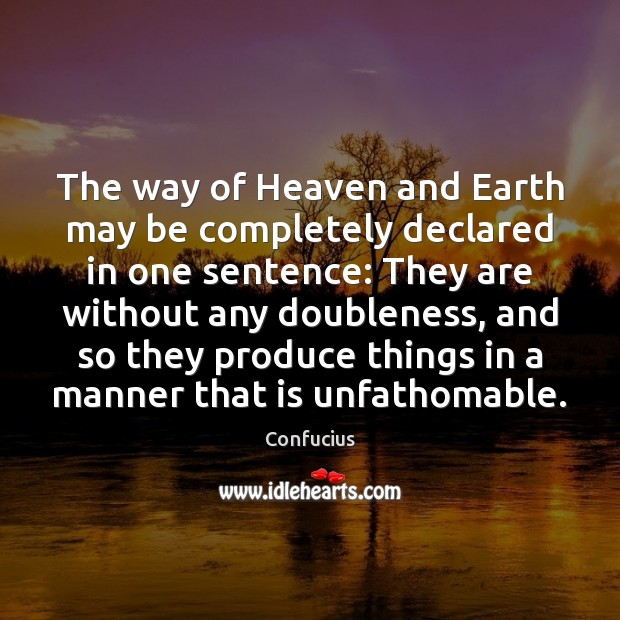 Image, The way of Heaven and Earth may be completely declared in one