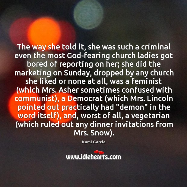The way she told it, she was such a criminal even the Image