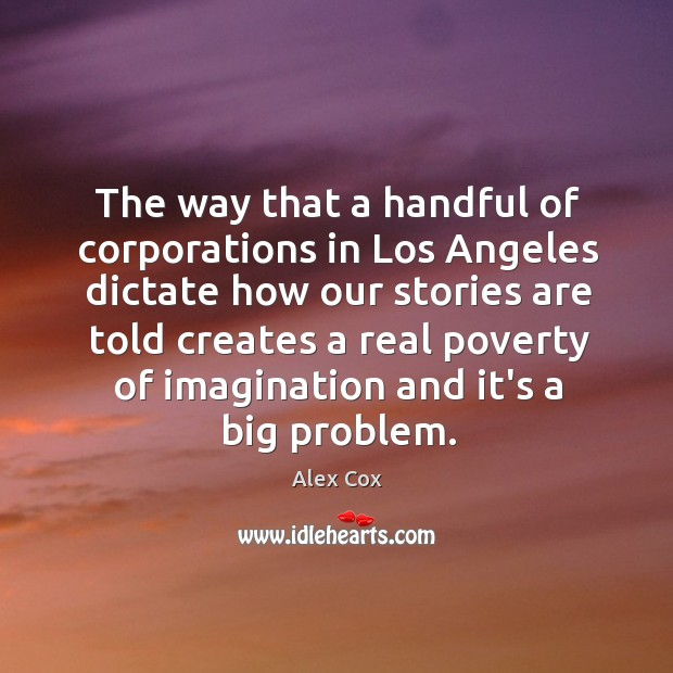 Image, The way that a handful of corporations in Los Angeles dictate how