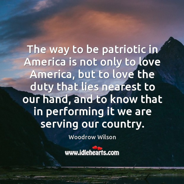 The way to be patriotic in America is not only to love Image