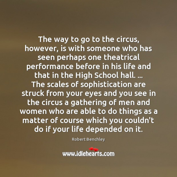 Image, The way to go to the circus, however, is with someone who